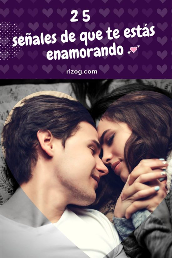 señales de que te estás enamorando (Signs that you're falling in love)