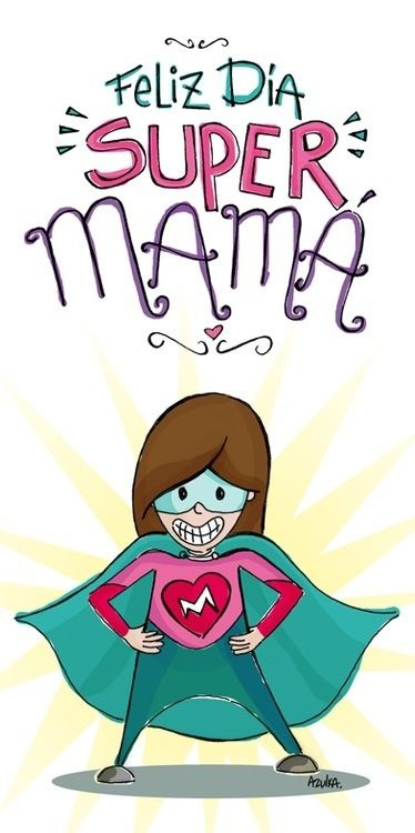 feliz dia super mama color dibujos